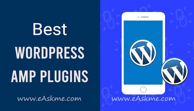 9 Best AMP Plugins for Your WordPress Website: eAskme