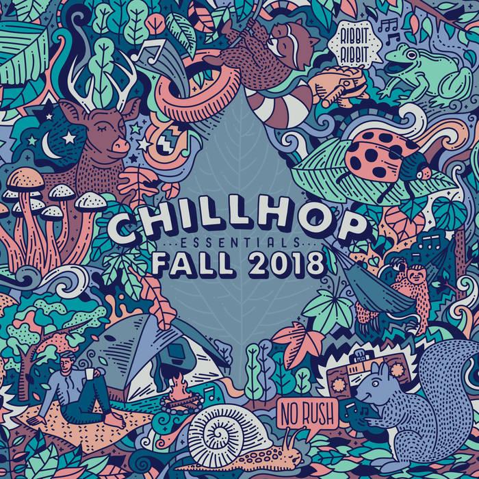 Chillhop Essentials - Fall 2018 | Der Full Album Stream für herbstliche Tage