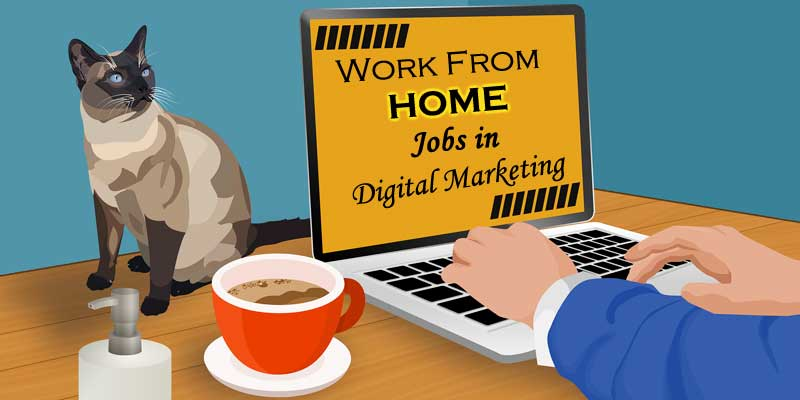 Work from home in digital marketing