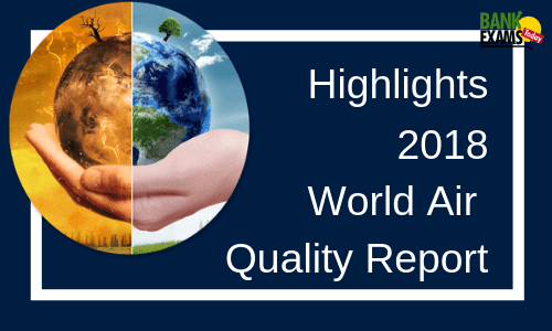 World Air Quality Report 2018: Highlights