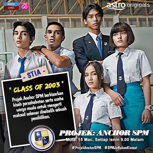 Saksikan Drama Astro Originals Projek Anchor SPM Di Astro Citra
