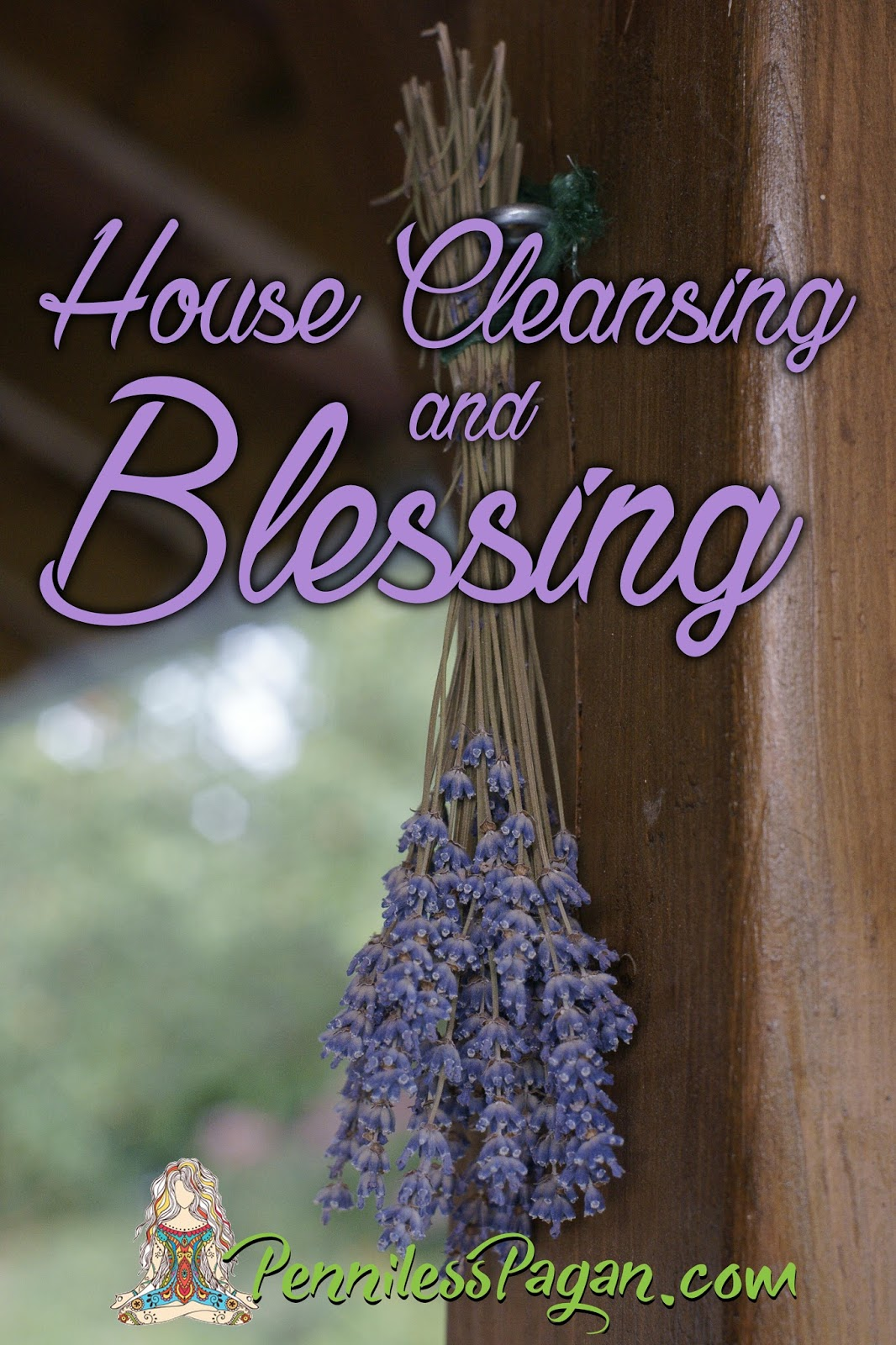 Penniless Pagan: House Cleansing and Blessing