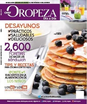 Revista Chef Oropeza Día a Día – Año 4 No.39