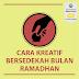 Cara Kreatif Bersedekah Dalam Bulan Ramadan