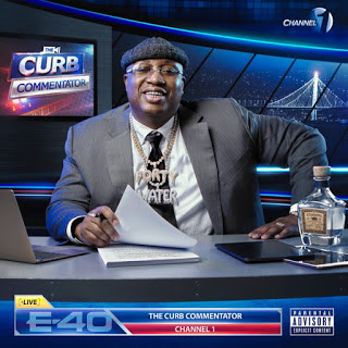 EP: E-40 - The Curb Commentator Channel 1 | ZIP (2020)