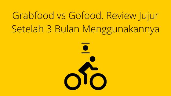 Grabfood vs Gofood