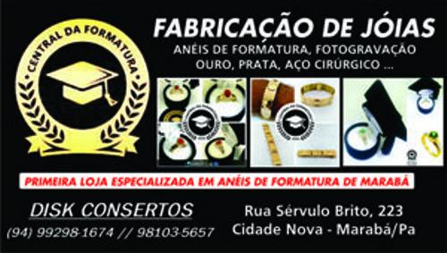 CENTRAL DE FORMATURA -- FABRICAÇÃO DE JÓIAS -- EM MARABÁ -- VEJA AS FOTOS...