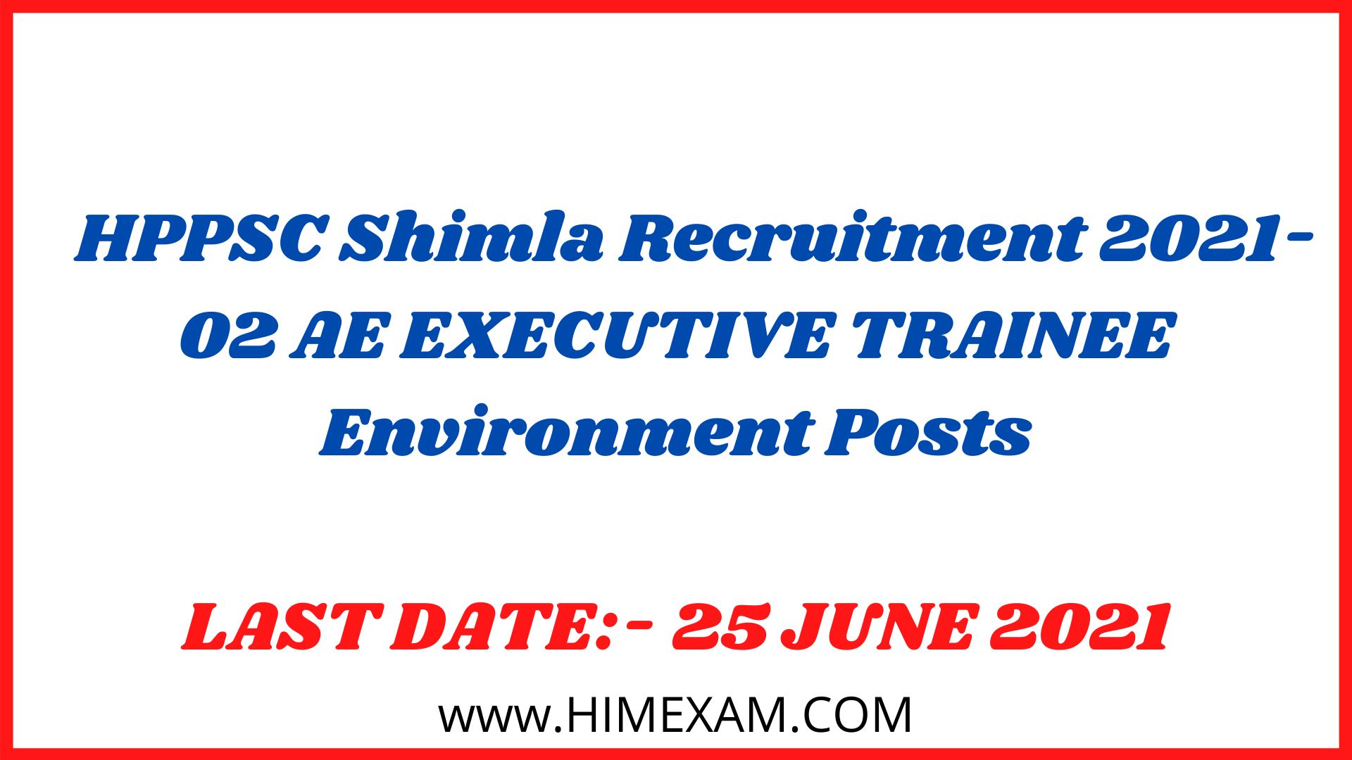 HPPSC Shimla Recruitment 2021-02 AE EXECUTIVE TRAINEE Environment Posts
