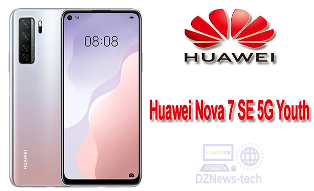 هاتف جديد من هواوي … Huawei Nova 7 SE 5G Youth تعرف على مواصفاته؟!