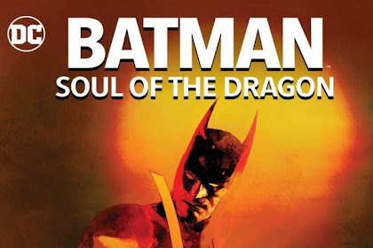 Batman: Soul of the Dragon (2021)