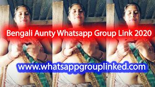 Bengali Aunty Whatsapp Group Link 2020