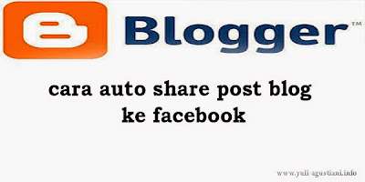 Cara auto share post blog ke facebook