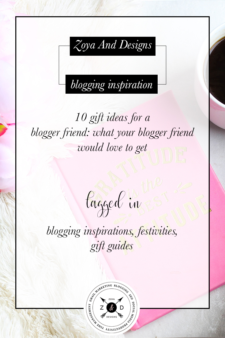 gifts your blogger friend would love to get