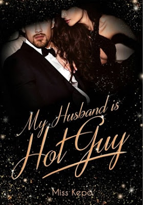 My Husband is Hot Guy by Miss Kepo Pdf