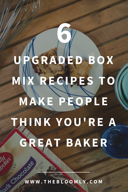 6 Upgraded Box Mix Recipes to Trick People into Thinking You're a Great Baker