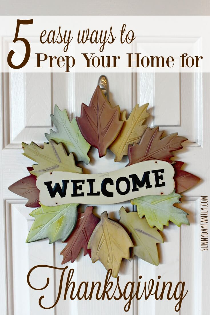 Crowd coming for Thanksgiving? Get your home ready with these easy cleaning and prep tips!