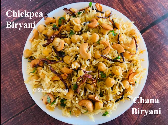 Chana Biryani Recipe | Chickpea Biryani | Chole Biryani Recipe | Startup Cooking