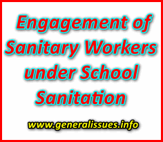 Engagement of Sanitary Workers under School Sanitation