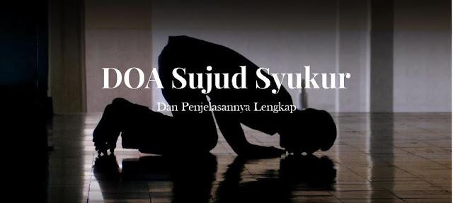 https://abusyuja.blogspot.com/2019/07/penjelasan-sujud-syukur-lengkap.html