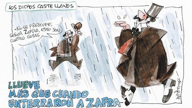 Mingote, dichos castellanos: llueve más que cuando enterraron a Zafra