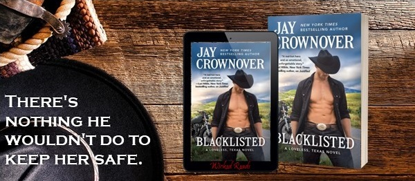 There's nothing he wouldn't do to keep her safe. Blacklisted by Jay Crownover.