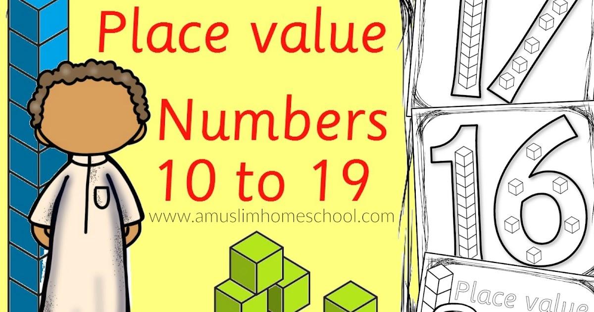 A Muslim Homeschool: Place Value Numbers 10-19
