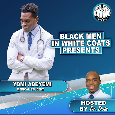 Student Doctor Yomi Adeyemi on BMWC Podcast