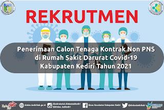 Penerimaan Calon Tenaga Kontrak RS Darurat Covid-19 Kabupaten Kediri Tahun 2021