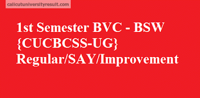 Calicut University 1st Semester BVC - BSW CUCBCSS-UG Result
