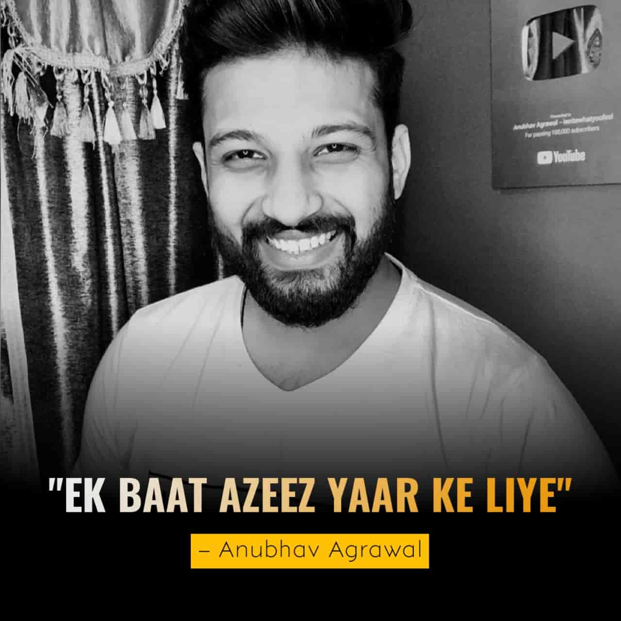 """This lovely poem """"Anubhav Agarwal"""" has written for his dear friend. It is not just a poem. It is a feeling that is expressed for his dear friend."""