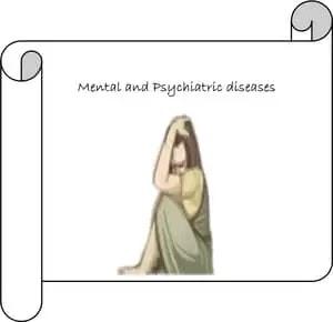 Psychiatric diseases