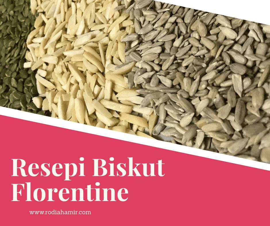 Resepi Biskut Florentine