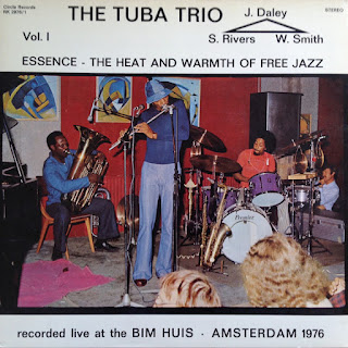 Sam Rivers Tuba Trio, Essence — The Heat and Warmth of Free Jazz