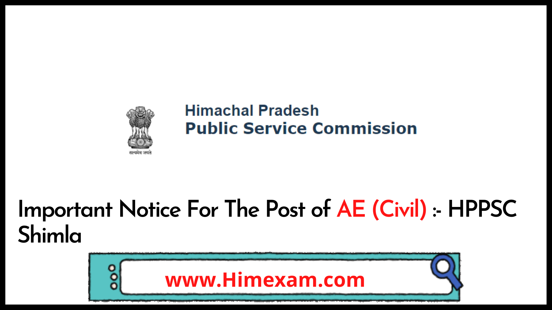 Important Notice For The Post of AE (Civil) :- HPPSC Shimla