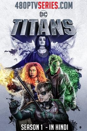Watch Online Free Titans Season 1 Full Hindi Dual Audio Download 480p 720p All Episodes