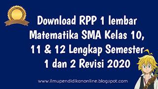 Download RPP 1 lembar Matematika SMA Kelas 10, 11 & 12 Lengkap