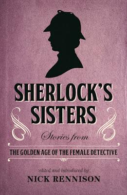 Sherlock's Sisters by Nick Rennison