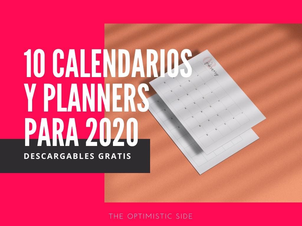 The Optimistic Side 11 Calendarios 2020 Para Imprimir Y