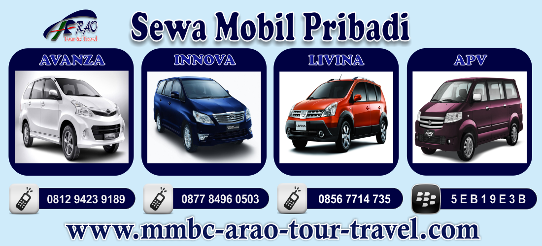 Sewa Mobil Harian, Mingguan dan Bulanan via MMBC ARAO Tour and Travel