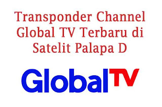 Frekuensi Global TV Update Terbaru di Palapa D