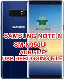 Samsung Note 8 SM-N950U Adb File/Usb Debugging Enable File Download To Remove FRP