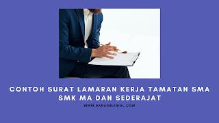 Contoh Surat Lamaran Kerja Tamatan SMA SMK MA dan Sederajat