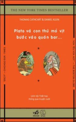 Plato và con thú mỏ vịt bước vào quán bar - Thomas Cathcart, Daniel Klein