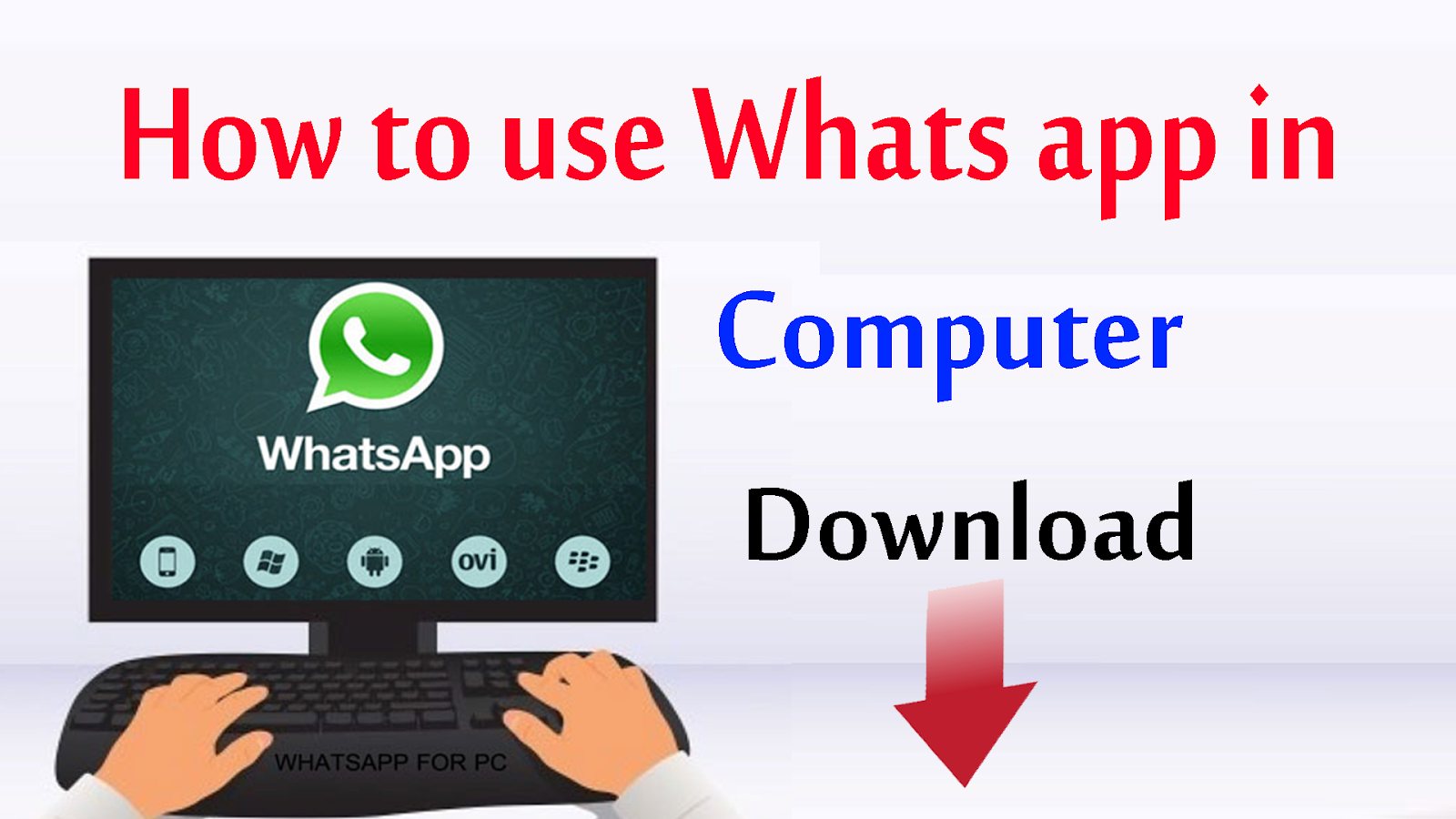 How to use whats app in computer - download misterguna