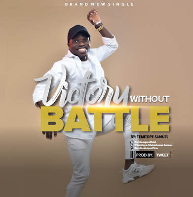 Victory Without Battle - Temitope Samuel