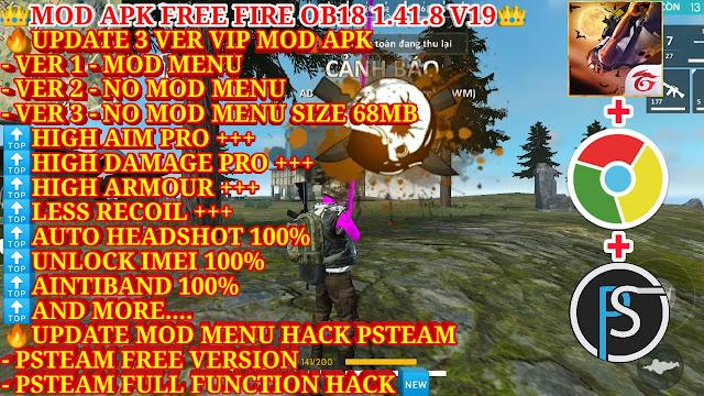 MOD APK FREE FIRE OB18 1.41.8 V19 - 3 VER VIP MOD APK AND MOD MENU PSTEAM FULL FUNCTION VER FREE