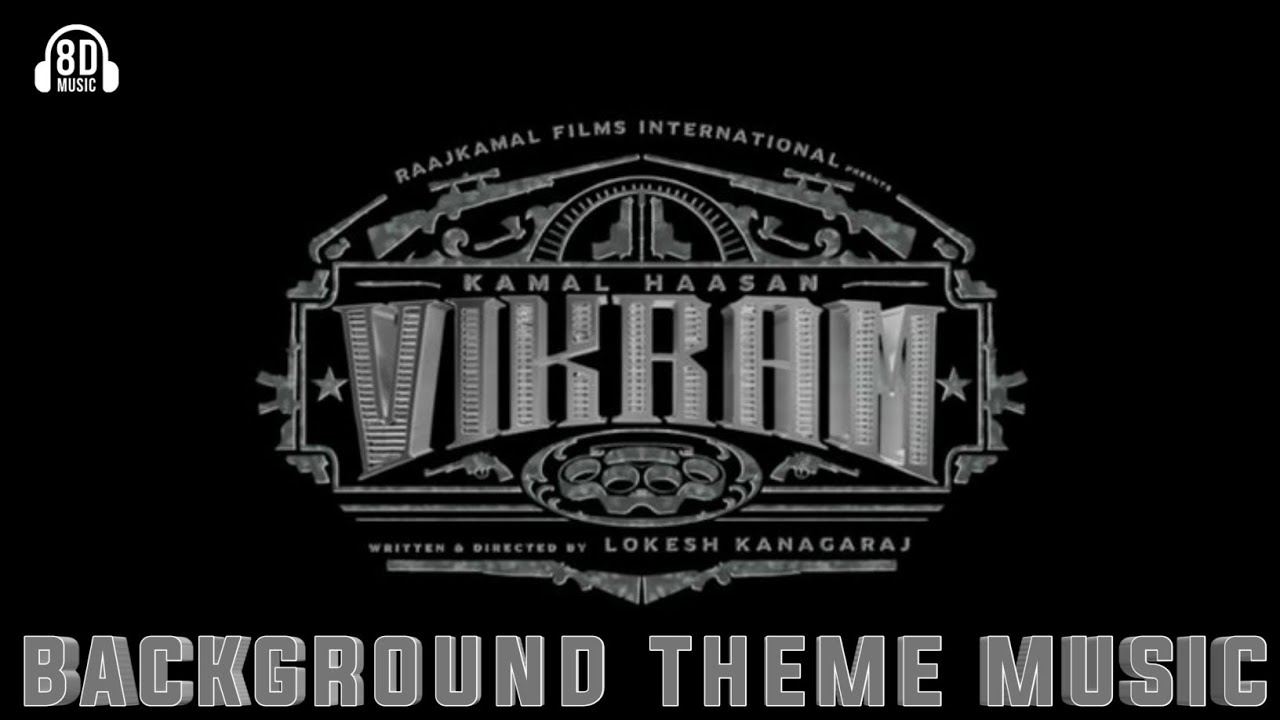 Kamal Haasan Vikram Ringtones BGM Mp3 Download