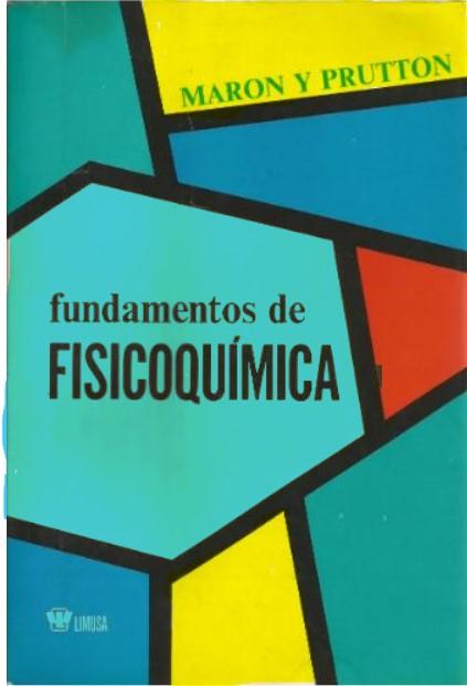 Fundamentos De Fisicoquímica. Maron-prutton en pdf