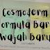 FORMULA DAN WAJAH BARU RANGKAIAN TEA TREE OIL & VITAMIN E COSMODERM!