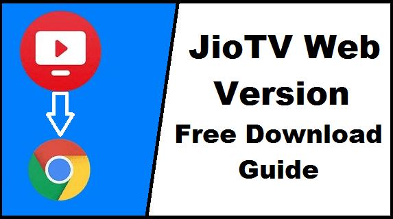 JioTV for PC Free Download: JioTV Web Version Free Download